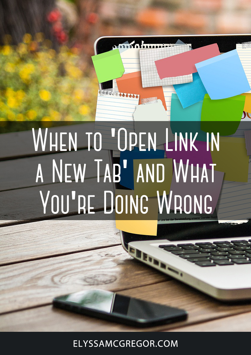When to 'open link in a new tab' and what you're doing wrong