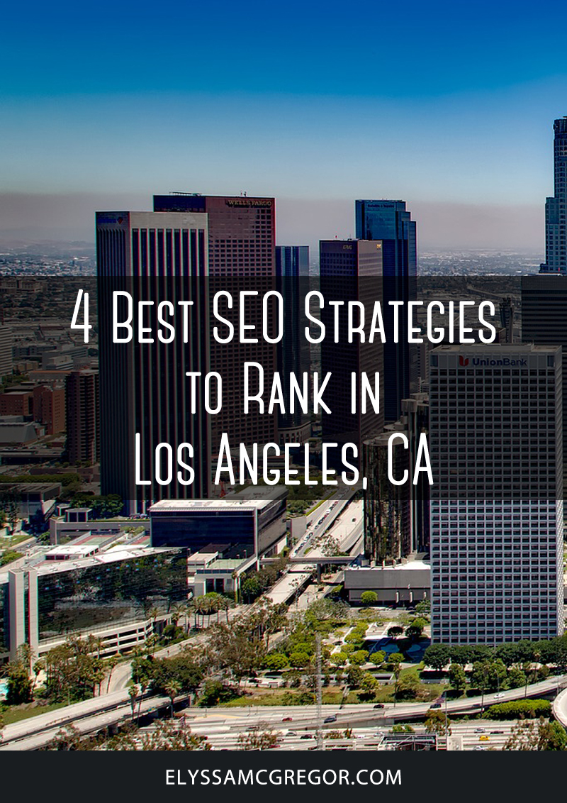 Los Angeles SEO - 4 Best SEO Strategies to Rank in Los Angeles, CA