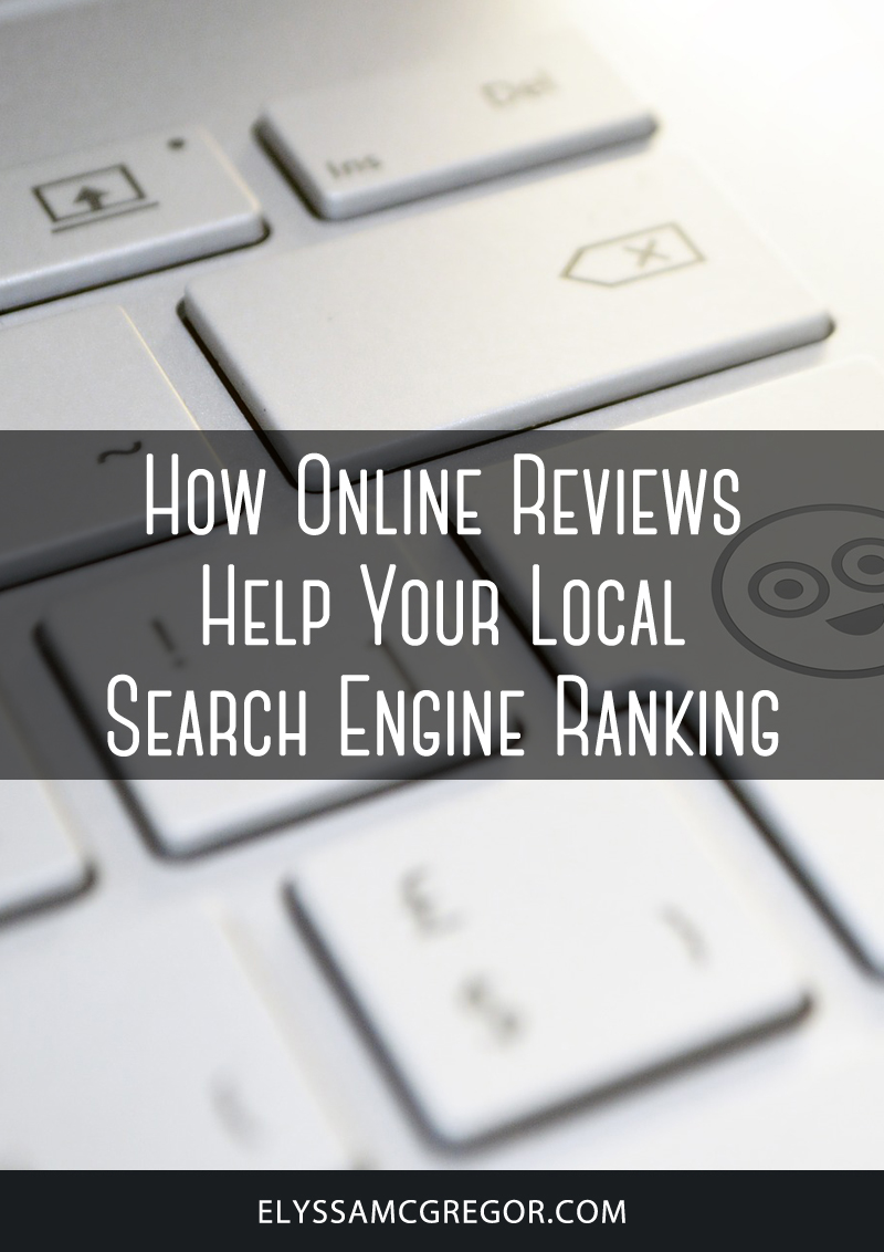 How online reviews help your local search engine ranking